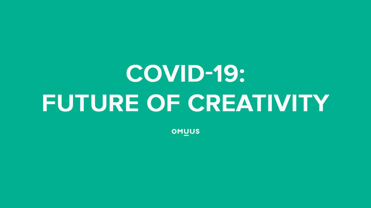 COVID-19: Future of creativity
